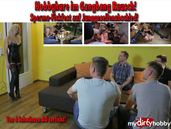 Hobby whore in gangbang rush! Cum-Fuckfest on bachelor party!